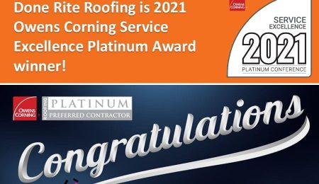 Done Rite Roofing is Owens Corning Service Excellence Platinum Award winner 2021!